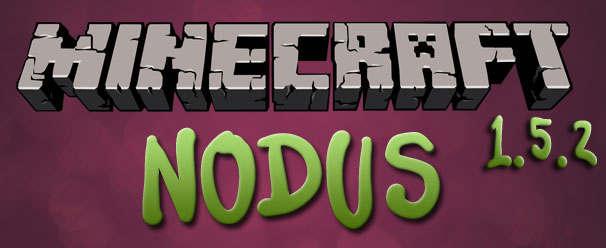 Чит Нодус (Nodus) для Майнкрафт 1.5.2