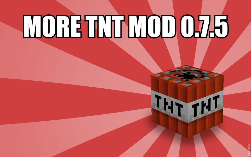 Мод MORE TNT для MPCE 0.7.5