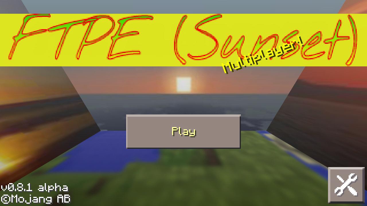 Сборник модов FTPE SUNSET V.1.5.0 с текстурами [0.8.1]