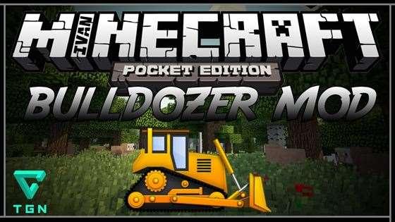 Мод Bulldozer — настоящий бульдозер! [0.9.5]