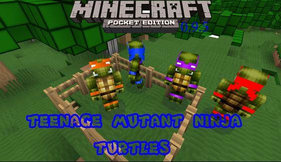 Minecraft PE [0.9.5] — Мод Супер Ниндзя Черепашки!