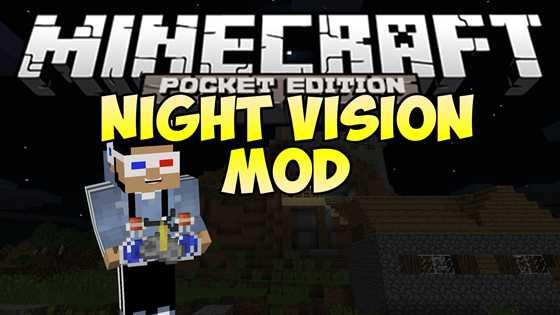 Мод Night Vision Mod — ночное видение! [0.10.4]