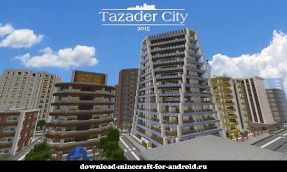 Город Тазадер 2015 — лучшая городская карта для MCPE